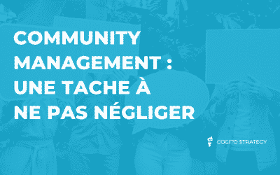 En quoi consiste le community management ?